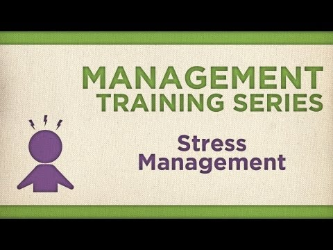 Management Training Series: Stress Management - YouTube