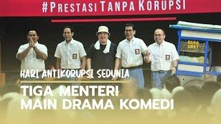 Peringati Hari Antikorupsi Sedunia, Tiga Menteri Main Drama