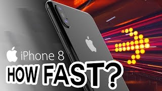 Is This How Fast Apple iPhone 8 Will Be? (Speed Test)