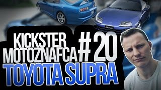 Toyota Supra - Kickster MotoznaFca #20