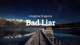 Imagine Dragon   Bad Liar (1 Hour, 1 Hora)