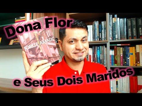 Dona Flor e seus Dois Maridos - JORGE AMADO (livro - resenha)