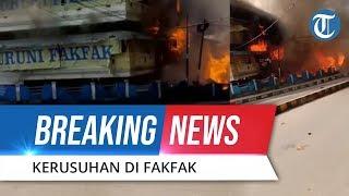 BREAKING NEWS! Video Unjuk Rasa di Fakfak Berlangsung Rusuh, Pasar Dibakar Massa