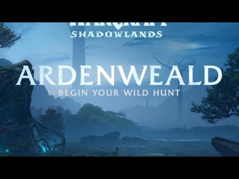 Прохождение Shadowlands: Арденвельд, часть 2