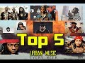 Top 5 Urban Music N°1 July 2017
