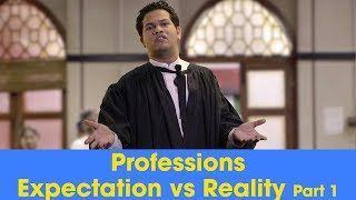ScoopWhoop: Professions - Expectations Vs Reality - Part 1