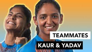 Harmanpreet Kaur and Radha Yadav spill team India secrets | Teammates | Women's T20 World Cup