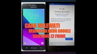 Cara Mudah Bypass Atau Melewati Verifikasi Akun Google Samsung J2