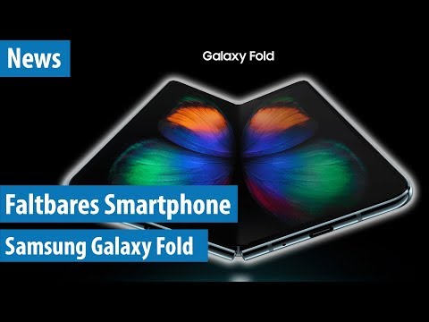 Galaxy Fold: Samsung stellt faltbares Smartphone vor