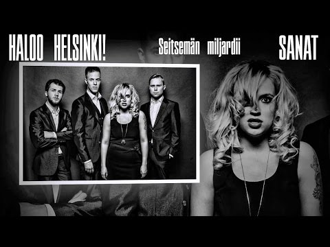 Haloo Helsinki! - Seitsemän miljardii - Sanat/Lyrics