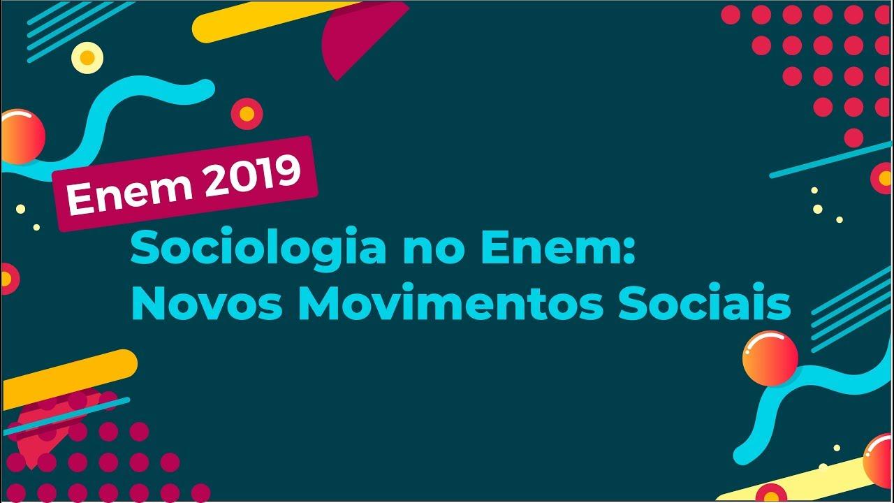 Sociologia no Enem: Novos Movimentos Sociais
