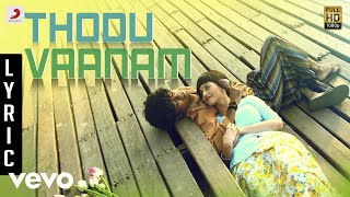 Anegan - Thodu Vaanam Lyric | Dhanush | Harris Jayaraj