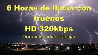 6 Horas de sonido de lluvia y truenos para dormir HD 320kbp Rain sound for Sleep Relax