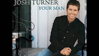 Josh Turner - Lord Have Mercy on a Country Boy