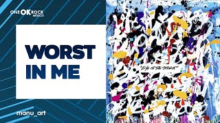 ONE OK ROCK   Worst In Me | Lyrics Video | Sub Español