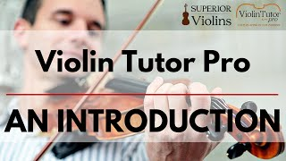 Introduction to Violin Tutor Pro
