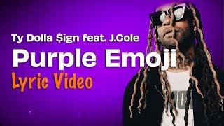 "Ty Dolla $ign Feat J.Cole  ""Purple Emoji"" (Lyrics) 😈"