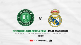 R.F.F.M. - PREFERENTE FEMENINO CADETE - GRUPO 1 - Jornada 3 - C.F. Pozuelo de Alarcon 0-11 Real Madrid C.F.