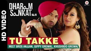 Tu Takke - Dharam Sankat Mein