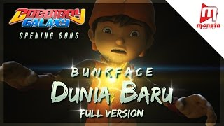 BoBoiBoy Galaxy Opening Song Dunia Baru By BUNKFACE Full Version With Singalong