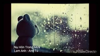 Lam Anh - Nụ hôn trong mưa