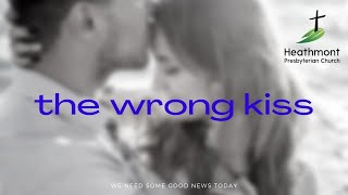 The wrong kiss. Mark 14:44-47