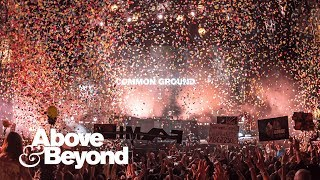 Above & Beyond - Common Ground (Official Music Video)
