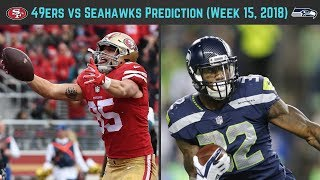 49ers vs Seahawks Prediction (Week 15, 2018)