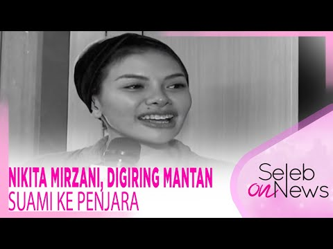 Nikita Mirzani Digiring Mantan Suami Ke Penjara – SELEB ON NEWS Mp3