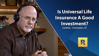 Is Universal Life Insurance A Good Idea?