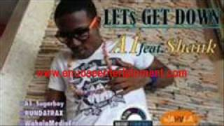 A1 ft Shank-Let's Get Down