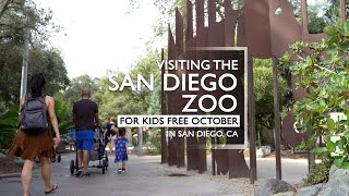 Visiting the San Diego Zoo for Kids FREE October in San Diego, CA 2020
