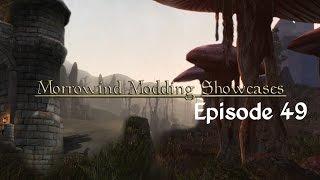 Morrowind Modding Showcases - Episode 49