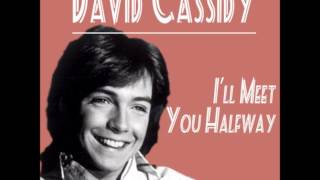 DAVID CASSIDY  I'll Meet You Halfway 1971  HQ