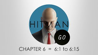 Hitman Go Walkthrough - Chapter 6 - Levels 6:1 to 6:15 - PS4 | Red Eye Trophy Guide