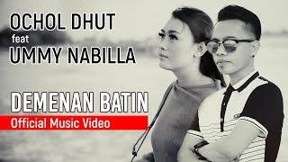 Download lagu Ochol Dhut Feat Ummy Nabilla Demenan Batin Mp3
