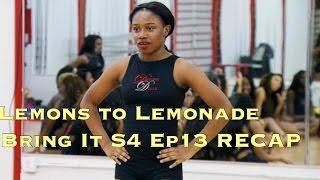 Lemons to Lemonade | Bring It S4 Ep13 RECAP