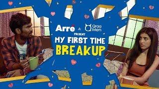 My First Time: Breakup (दिल टूटने के बाद) ft. Nikhil Vijay, Sahil Verma, Kiranpreet & Anahad Madhav
