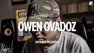 [HIPHOPLE Interview] Owen Ovadoz