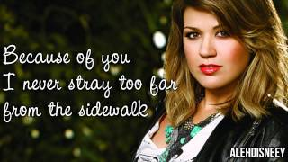 Kelly Clarkson - Because of You Lyrics On Screen HD