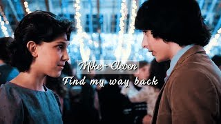 ➤ Mike and Eleven | Find my way back