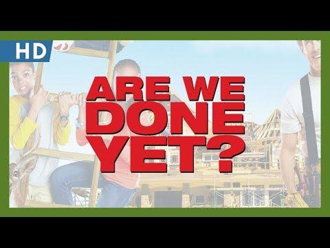 Are We Done Yet? ( Tamamlamadık mı Hala? )
