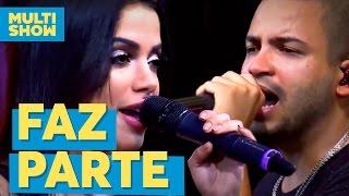 Faz Parte   Projota + Anitta   Música Boa ao Vivo  Multishow