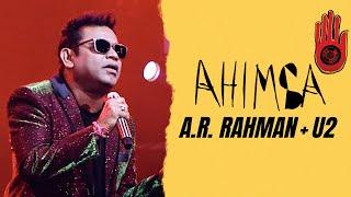 AHIMSA SONG LYRICS A.R. RAHMAN | U2 | AR AMEEN