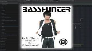 Basshunter - Hello there/Hallå där (DJamieeeexD Remake)