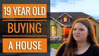 19-Year-Old Buying a House