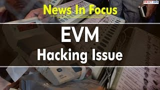 #currentaffairs | #prelims #newsinfocus EVM hacking Issue