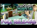 Back to Basics (FULL RELEASE) – Let's Play Two Point Hospital – Part 1