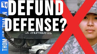 Defund The Police and the Military (w/ Rep. Mark Pocan)