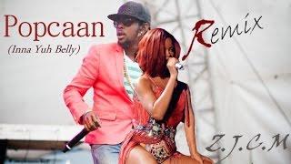 Popcaan ft Rihanna Inna Yuh Belly Work Riddim Remix @ZZJC Music April 2016